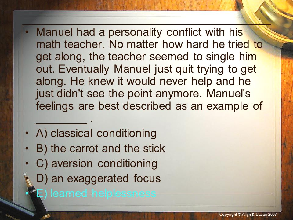 Manuel had a personality conflict with his math teacher