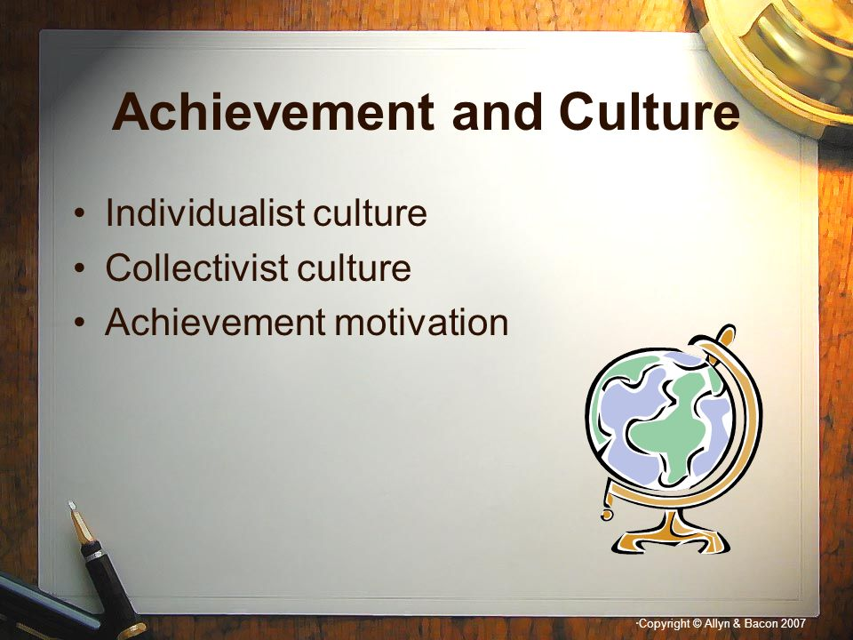 Achievement and Culture