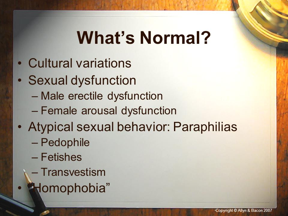 What's Normal Cultural variations Sexual dysfunction