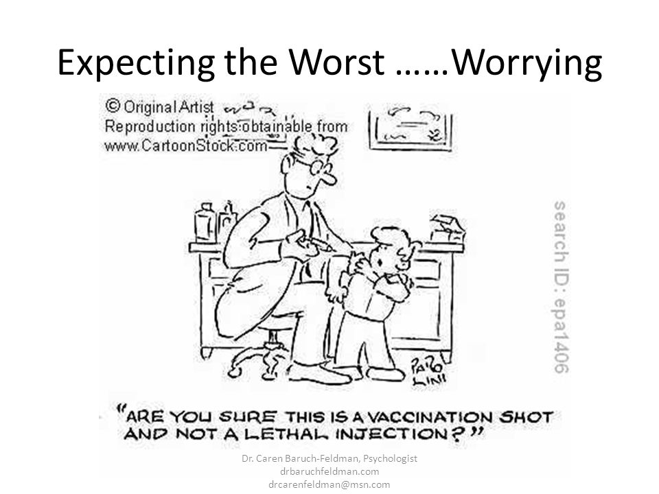 Expecting the Worst ……Worrying