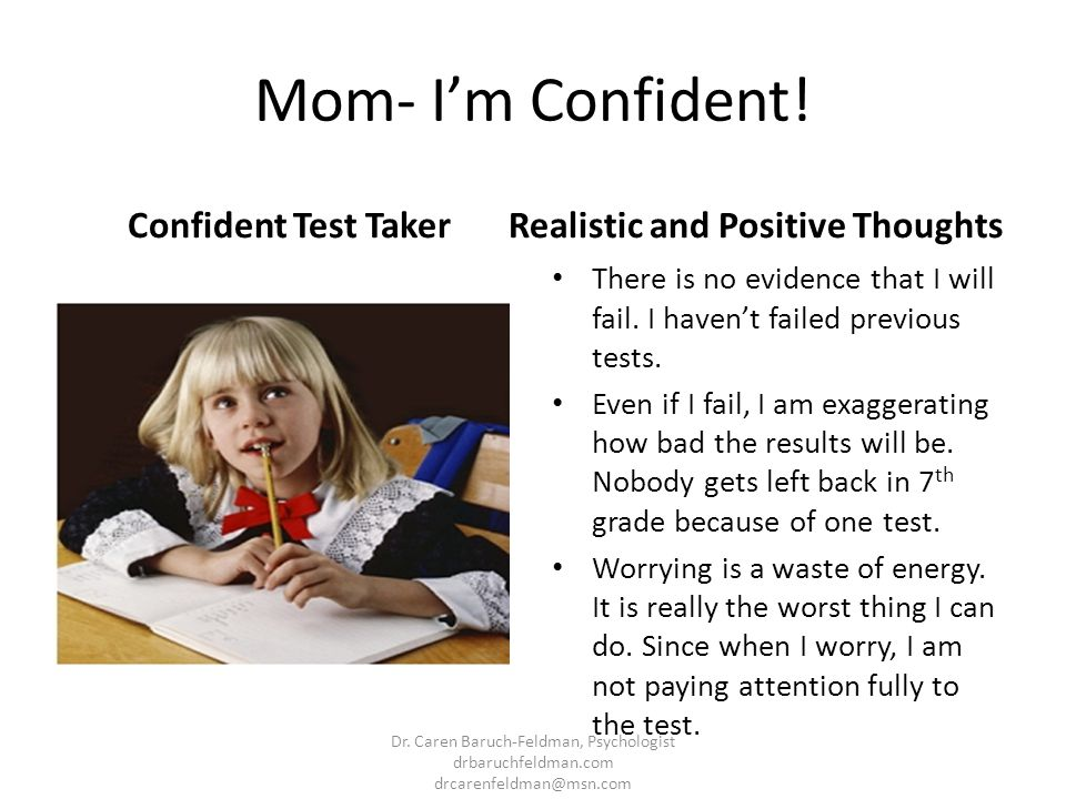 Mom- I'm Confident! Confident Test Taker