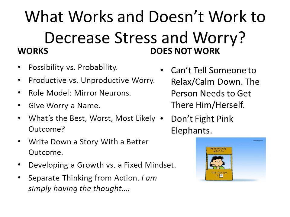 What Works and Doesn't Work to Decrease Stress and Worry