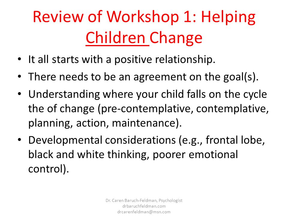 Review of Workshop 1: Helping Children Change
