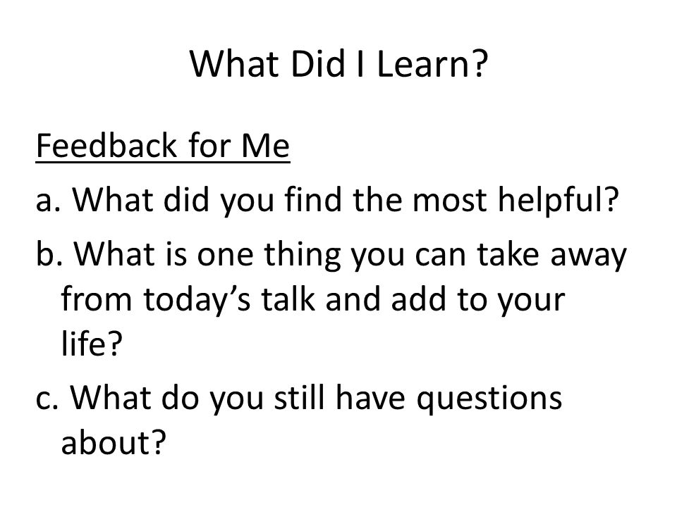 What Did I Learn Feedback for Me