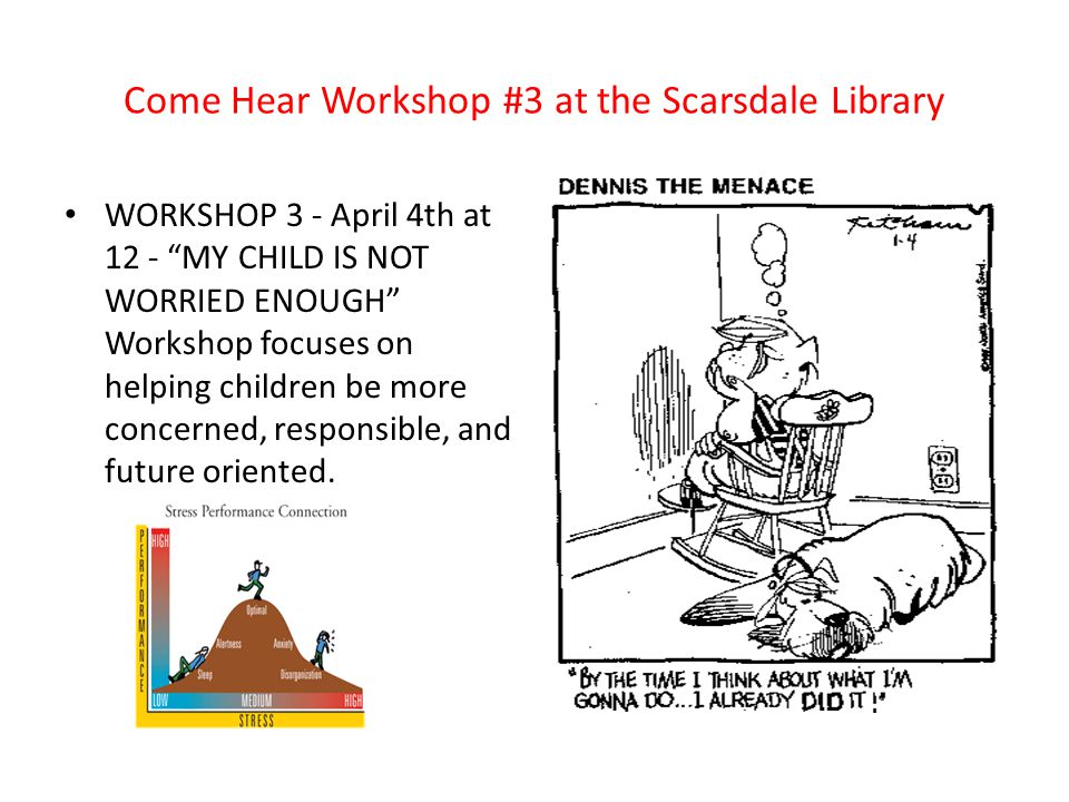 Come Hear Workshop #3 at the Scarsdale Library