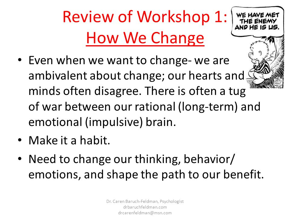 Review of Workshop 1: How We Change