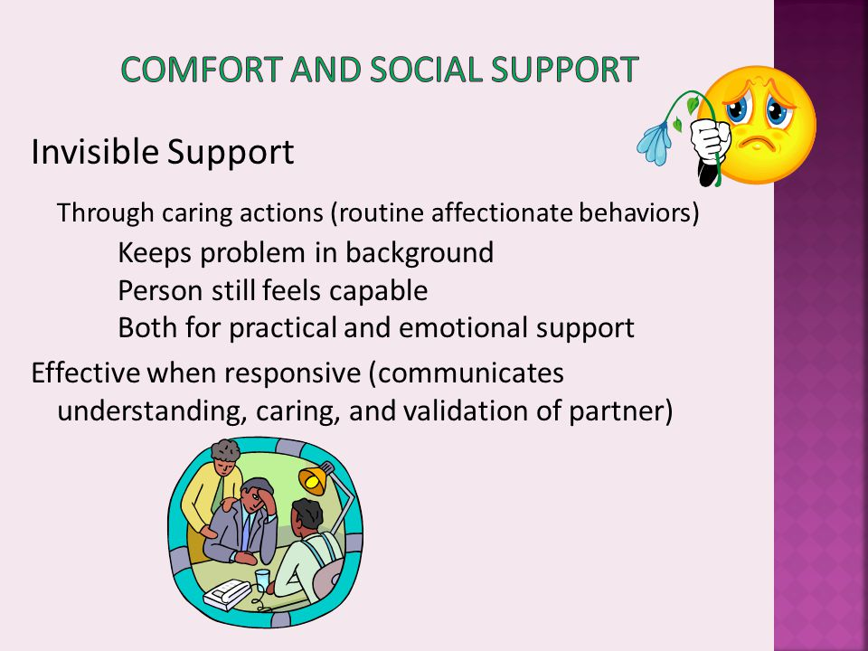 Comfort and Social Support
