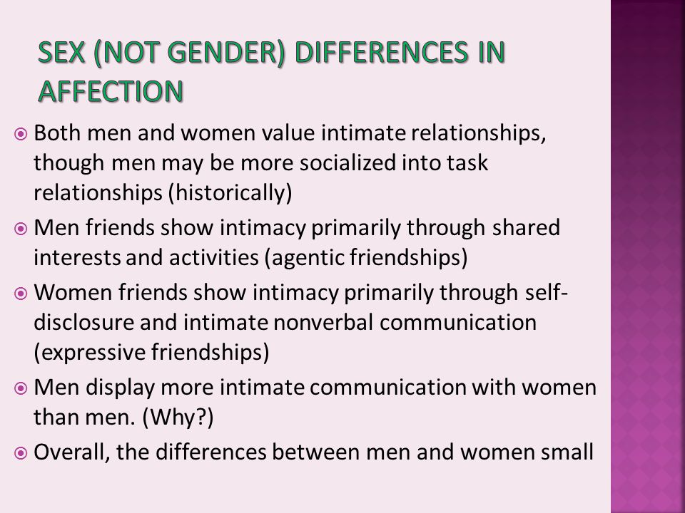 Sex (not gender) Differences in Affection
