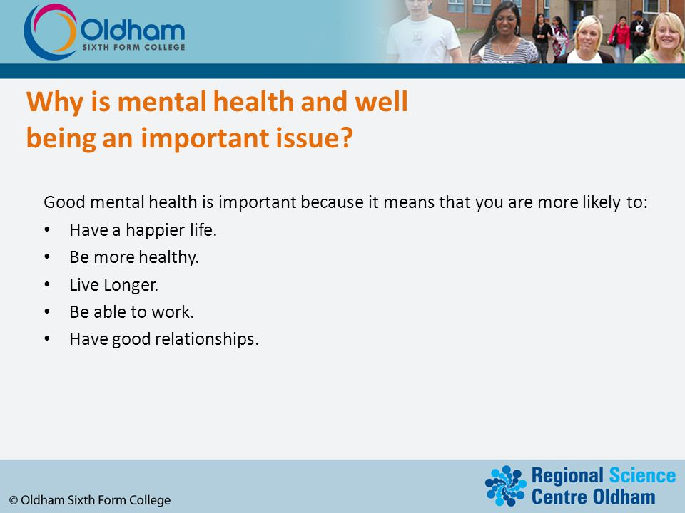 Why is mental health and well being an important issue