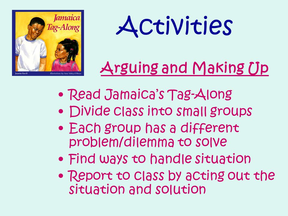 Activities Arguing and Making Up Read Jamaica's Tag-Along