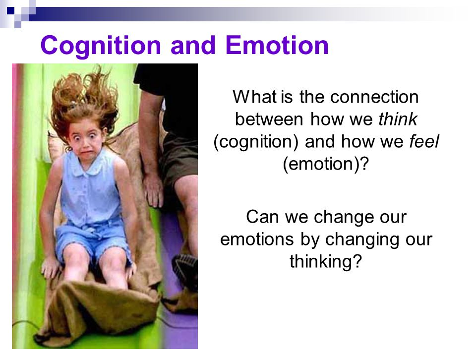 Can we change our emotions by changing our thinking