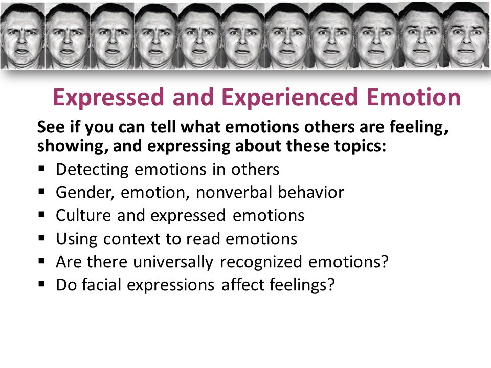 Expressed and Experienced Emotion