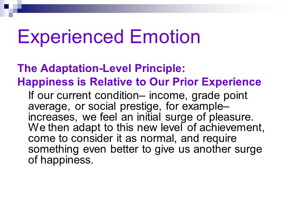Experienced Emotion The Adaptation-Level Principle: