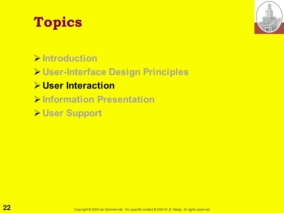 Topics Introduction User-Interface Design Principles User Interaction