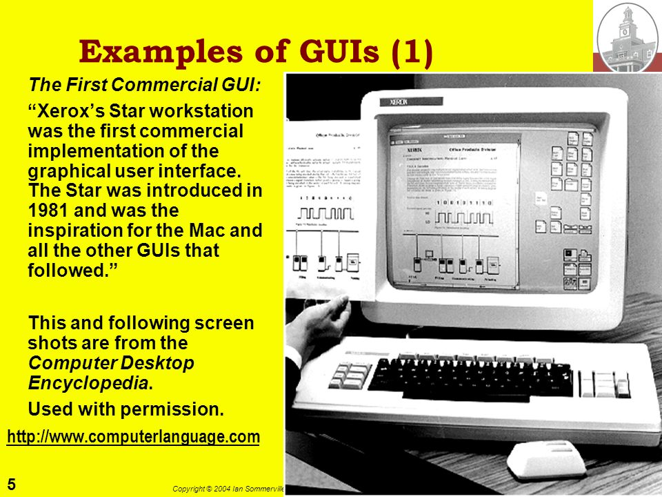 Examples of GUIs (1) The First Commercial GUI: