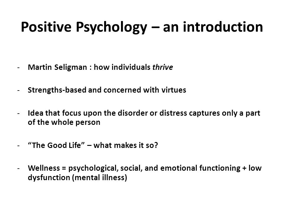 Positive Psychology – an introduction