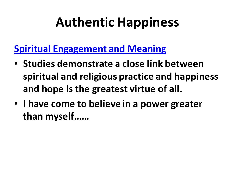 Authentic Happiness Spiritual Engagement and Meaning