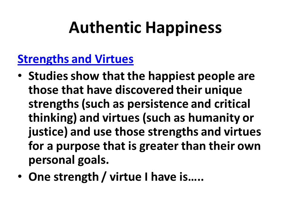 Authentic Happiness Strengths and Virtues