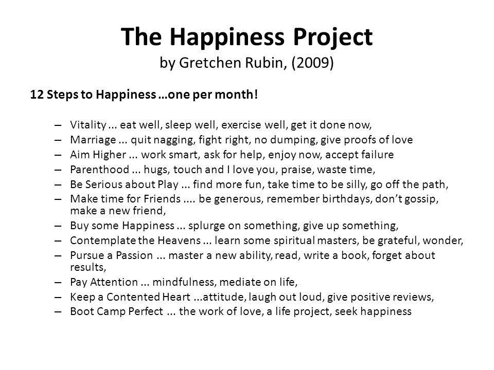 The Happiness Project by Gretchen Rubin, (2009)