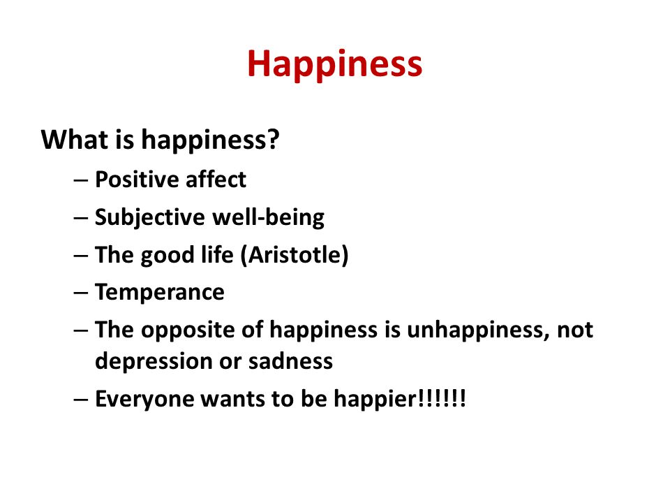 Happiness What is happiness Positive affect Subjective well-being