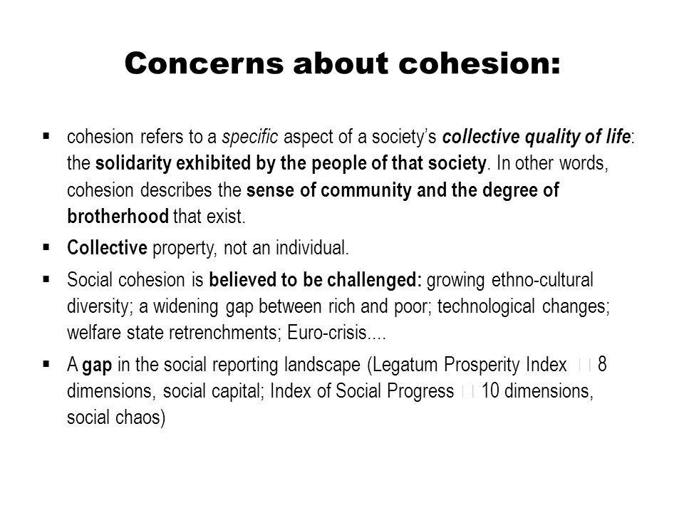 Concerns about cohesion:
