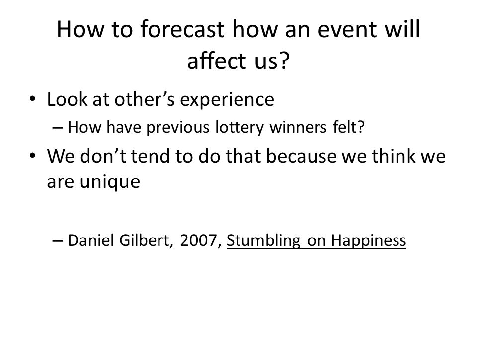 How to forecast how an event will affect us