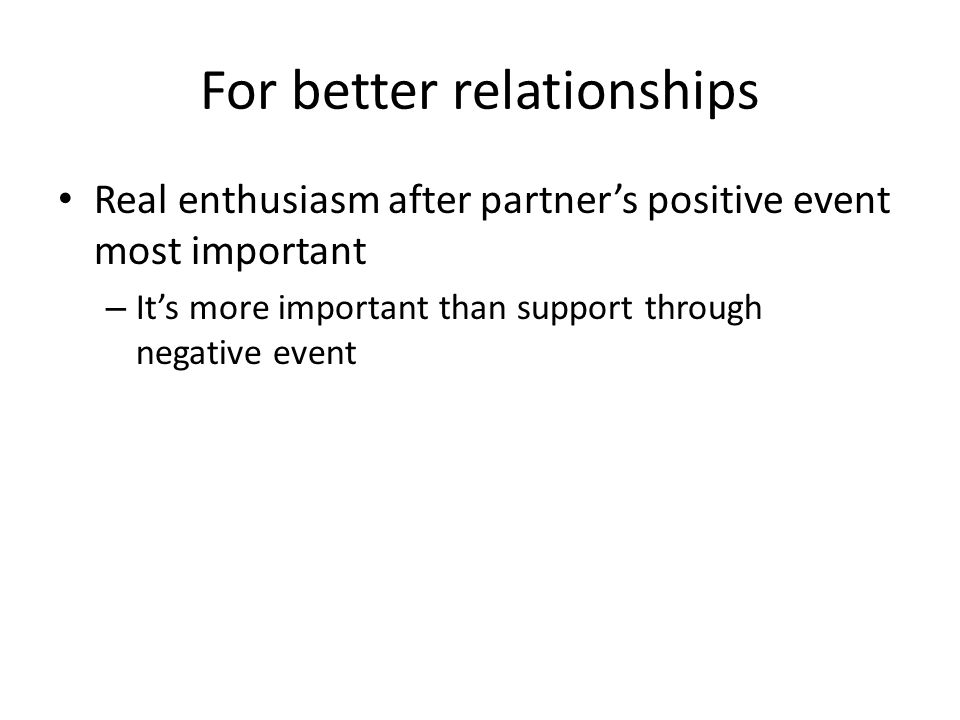 For better relationships