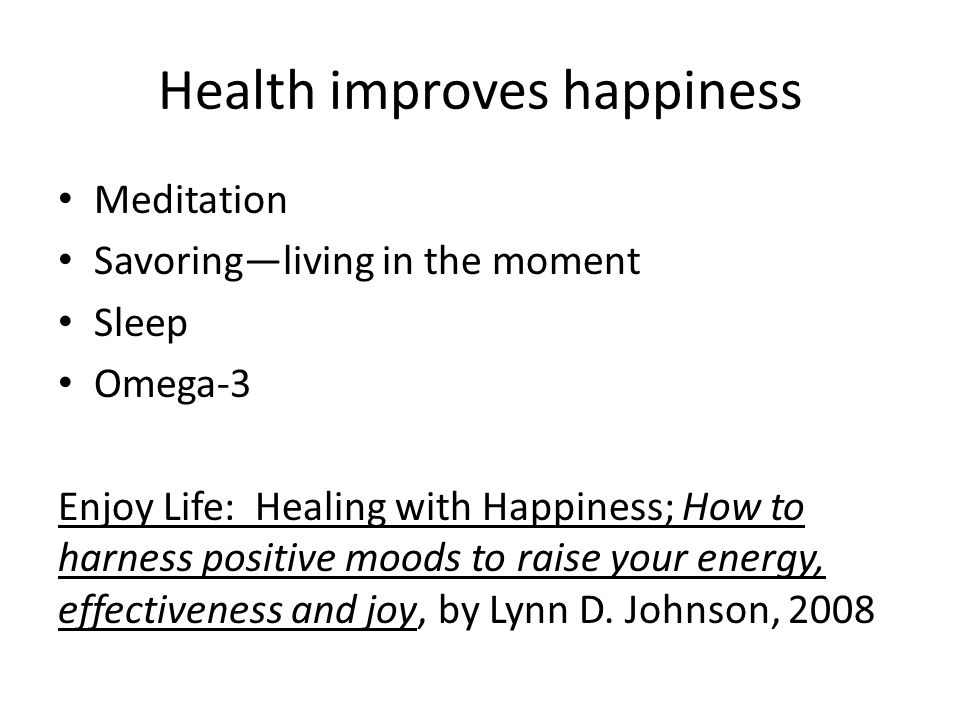 Health improves happiness