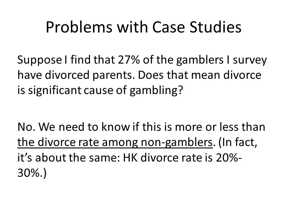 Problems with Case Studies