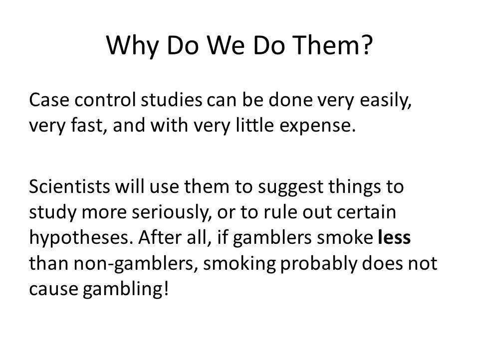 Why Do We Do Them