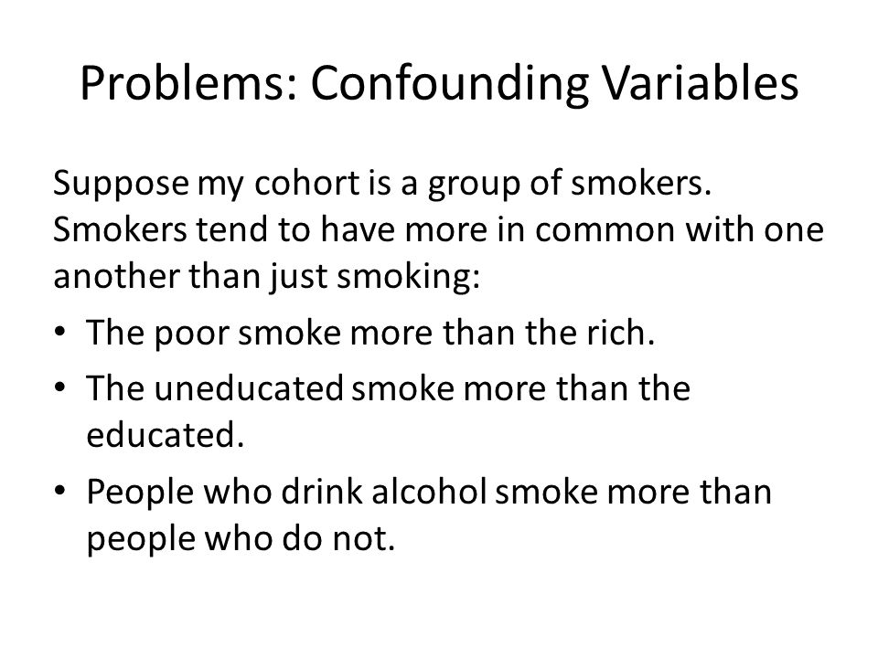Problems: Confounding Variables