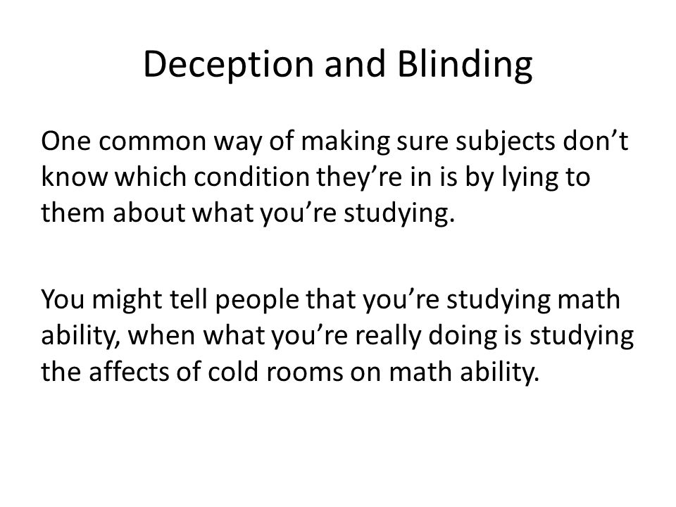 Deception and Blinding