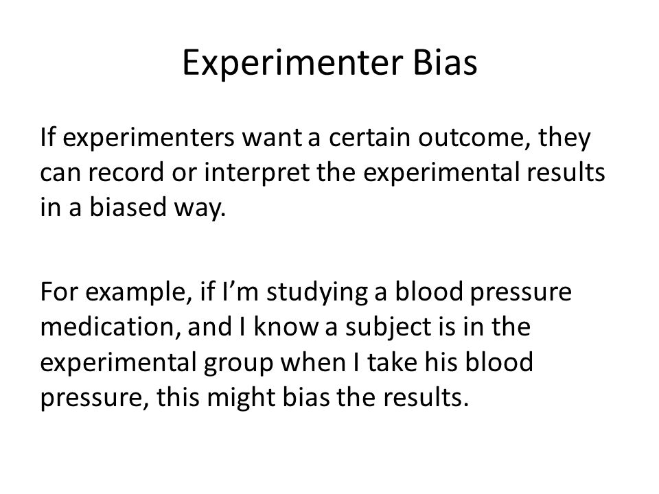 Experimenter Bias