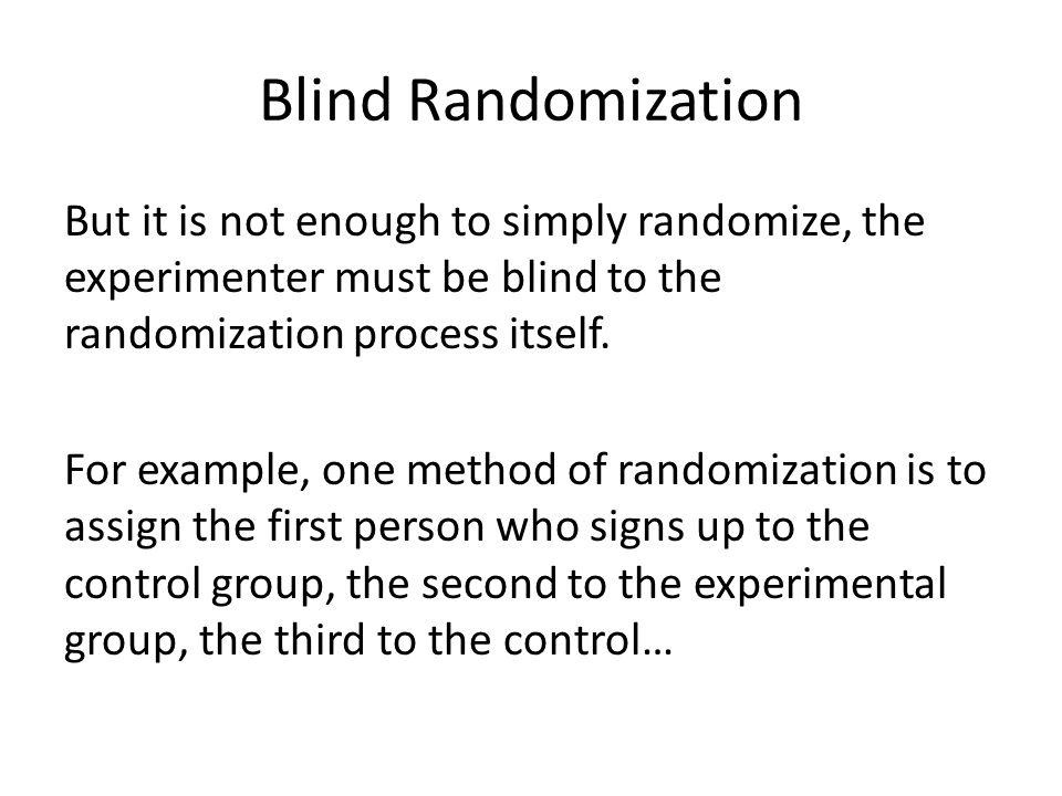 Blind Randomization