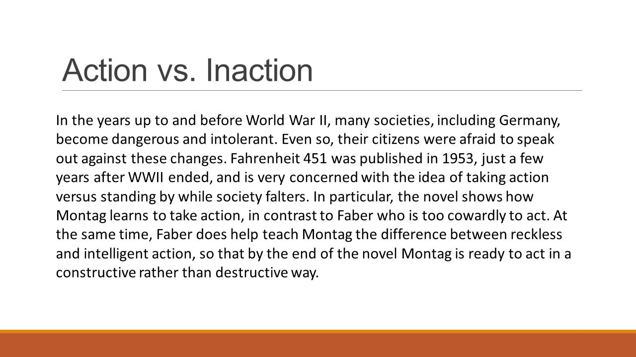 Action vs. Inaction