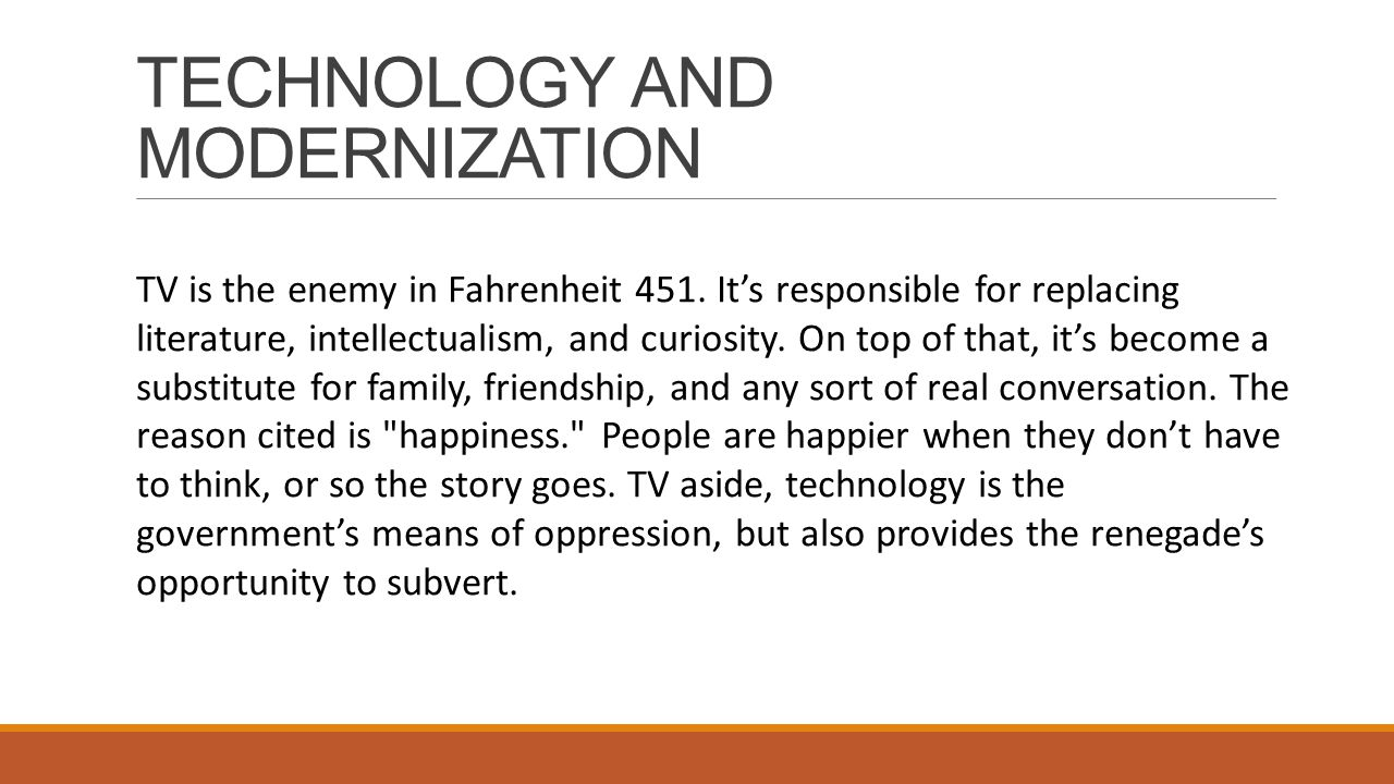 Fahrenheit 451 thesis statement technology