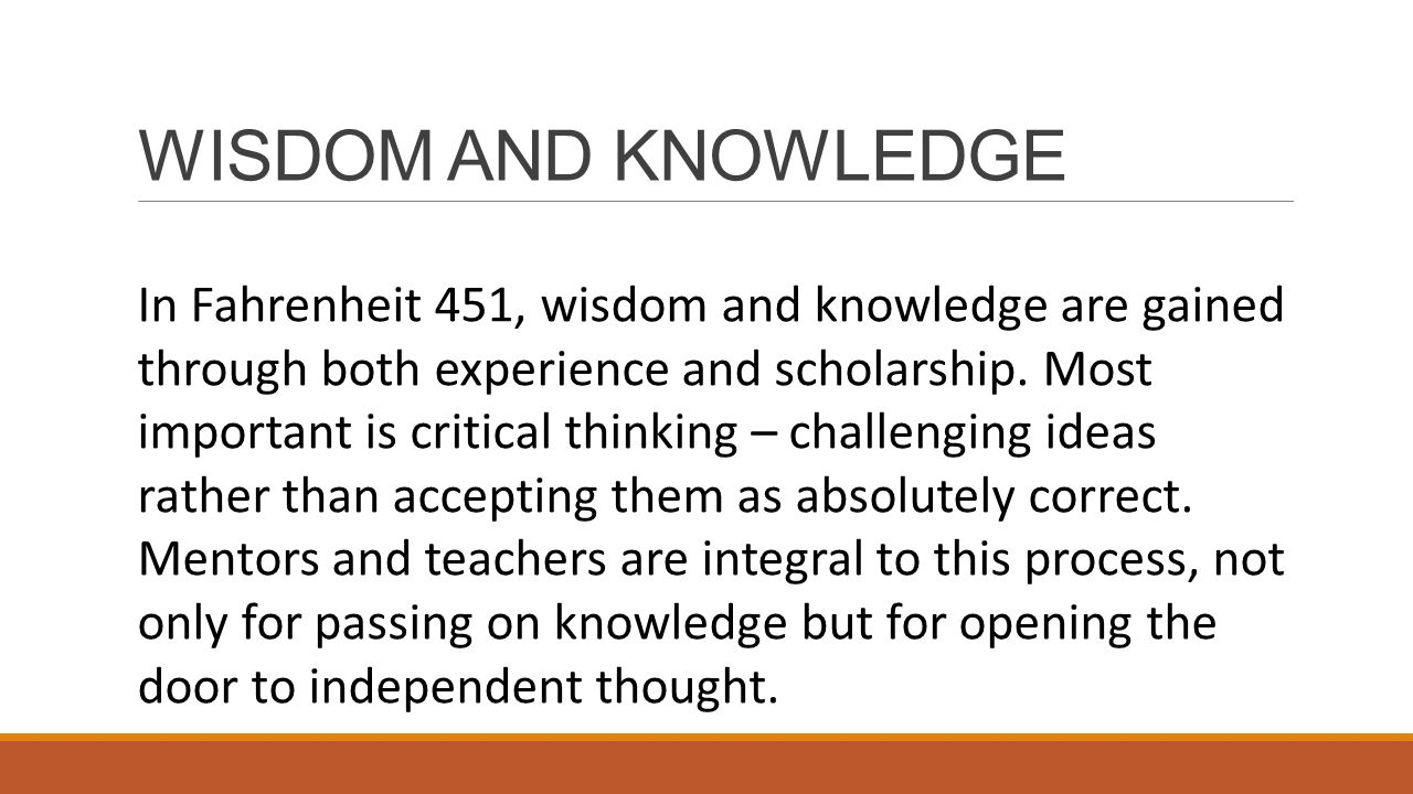 WISDOM AND KNOWLEDGE