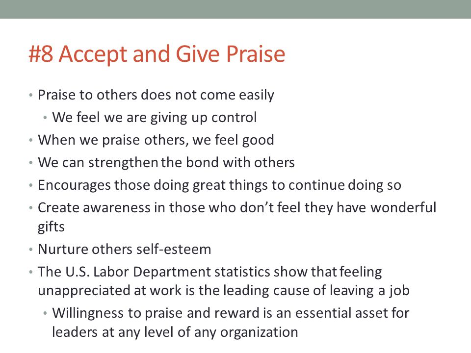 #8 Accept and Give Praise