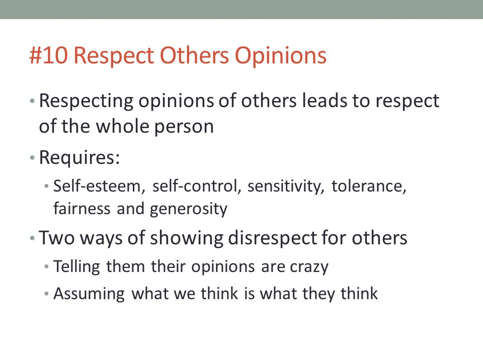 #10 Respect Others Opinions