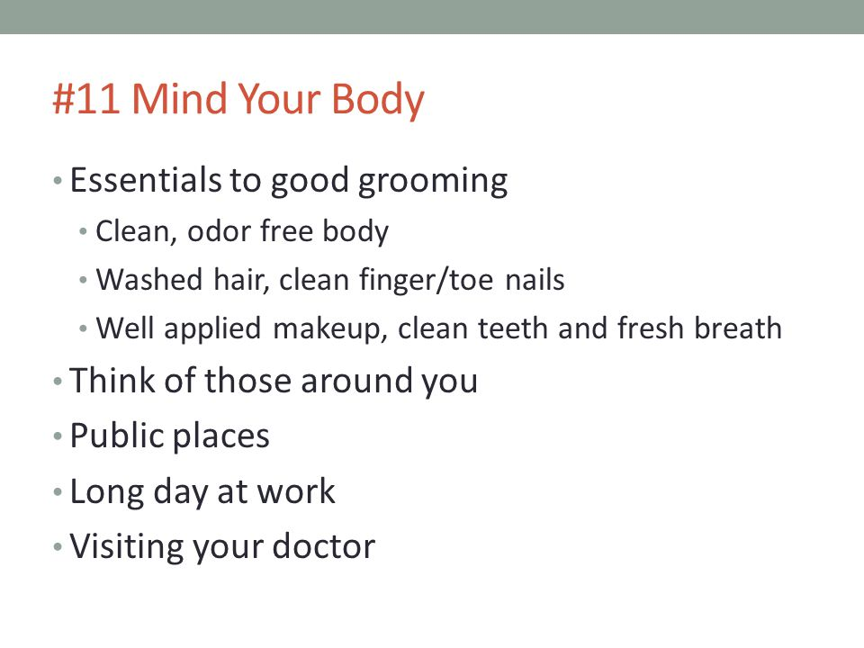 #11 Mind Your Body Essentials to good grooming