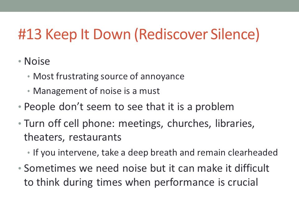 #13 Keep It Down (Rediscover Silence)
