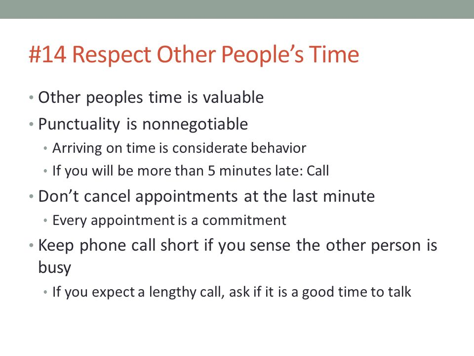 #14 Respect Other People's Time