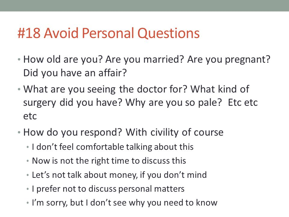 #18 Avoid Personal Questions