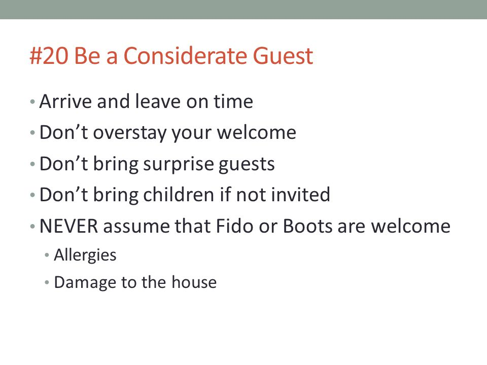 #20 Be a Considerate Guest
