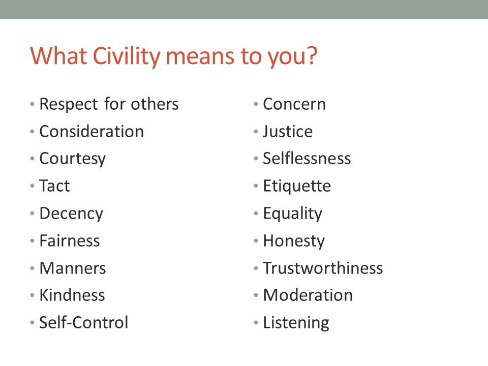 What Civility means to you