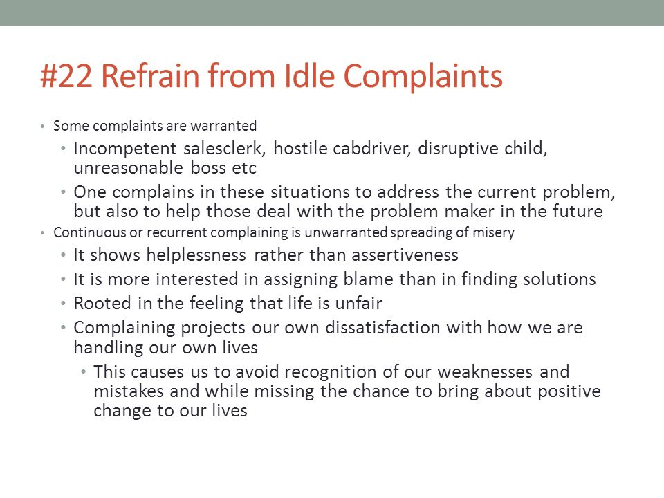 #22 Refrain from Idle Complaints