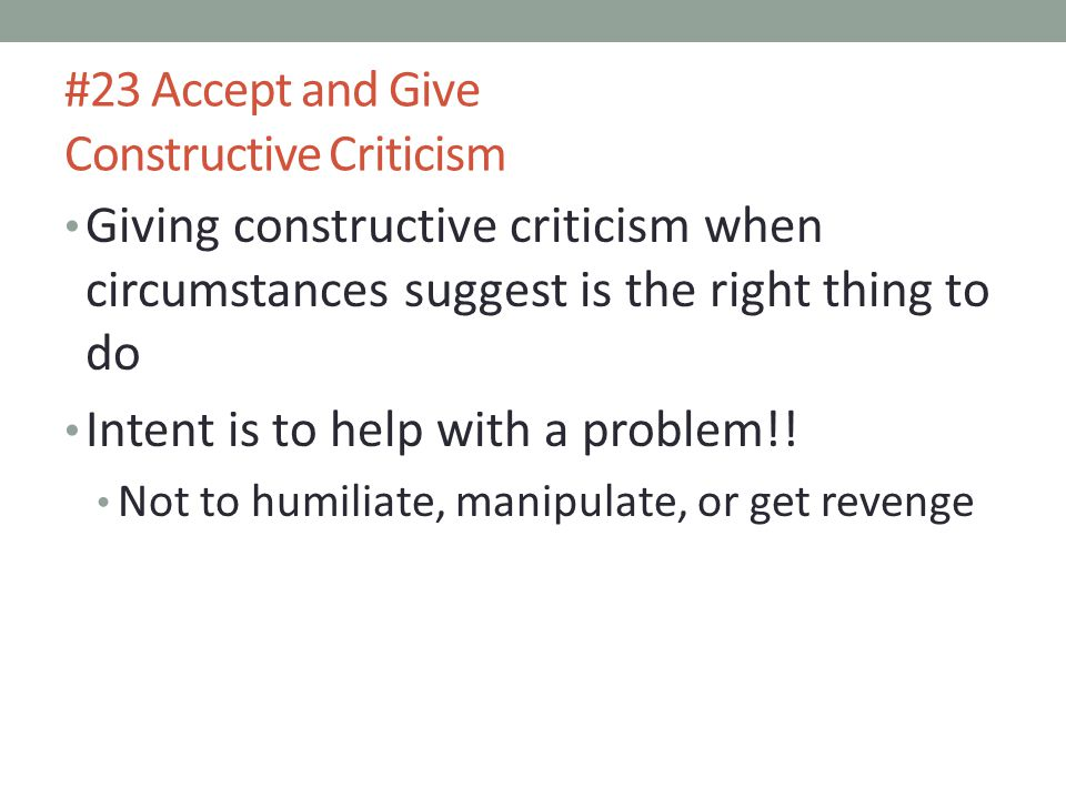 #23 Accept and Give Constructive Criticism