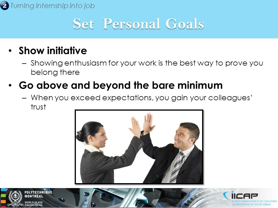 Set Personal Goals Show initiative