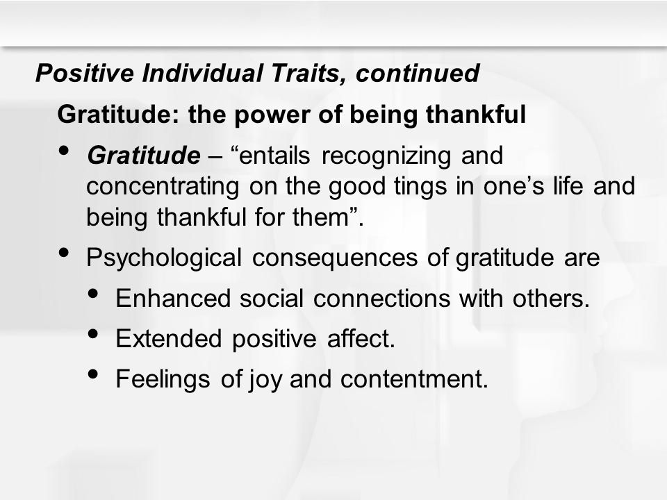 Positive Individual Traits, continued