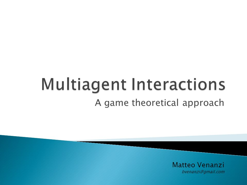 Multiagent Interactions